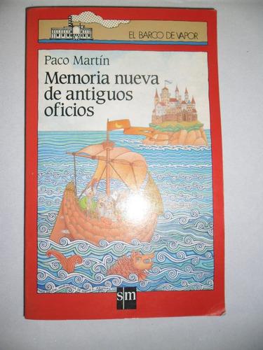 memoria nueva de antiguos oficios paco martin barco vapor