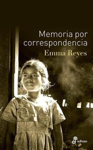 memoria por correspondencia - emma reyes