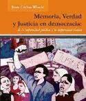 memoria, verdad y justicia en democracia: de la impunidad po