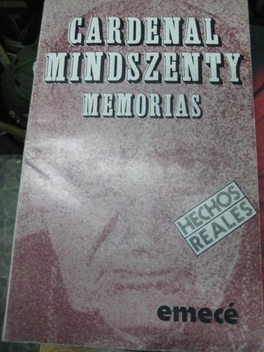 memorias cardenal mindszenty - editorial emece