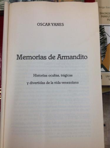 memorias de armandito. oscar yanes. editorial planeta.