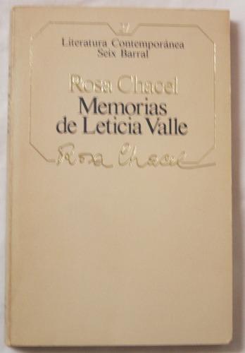 memorias de leticia valle / rosa chacel (seix barral)