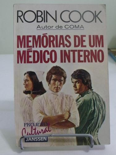 memórias de um médico interno - robin cook