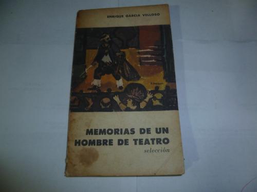 memorias de un hombre de teatro