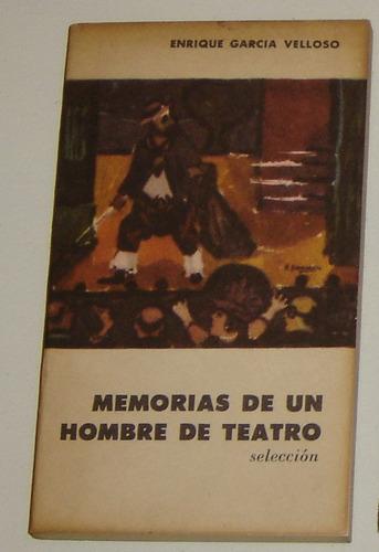 memorias de un hombre de teatro enrique garcía velloso