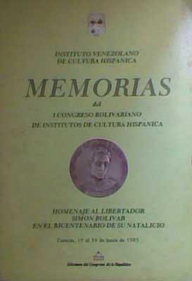 memorias del 1er congreso bolivariano de cultura hispánica