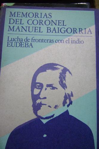 memorias del coronel manuel baigorria-eudeba