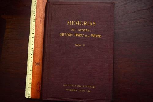 memorias del general araoz de la madrid tomo 2