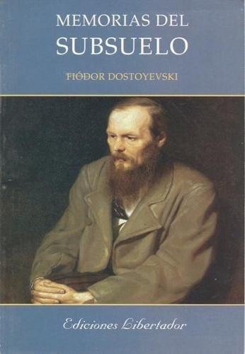 memorias del subsuelo - fiódor dostoyevski