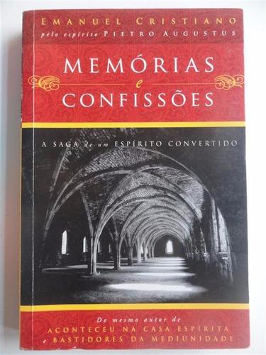 memórias e confissões - emanuel cristiano