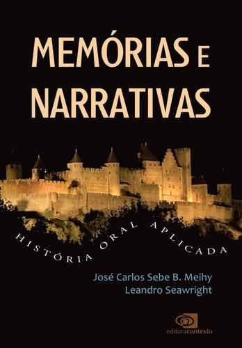 memórias e narrativas: história oral aplicada