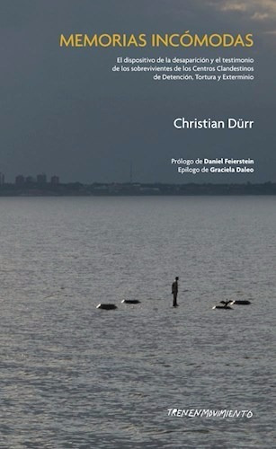 memorias incómodas - christian dürr