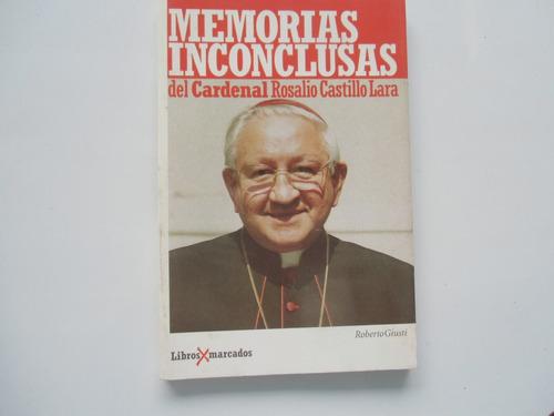 memorias inconclusas del cardenal rosalio castillo lara