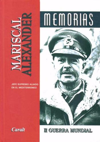 memorias. mariscal alexander