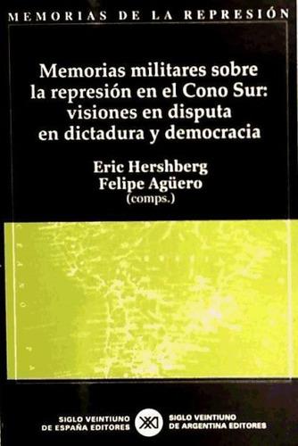 memorias militares sobre la represión en el cono sur. vision