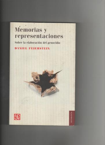 memorias y representaciones daniel feierstein