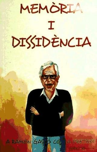 memã²ria i dissidã¨ncia(libro )