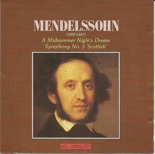mendelssohn  a midsummer night dream symphony n° 3 scottish