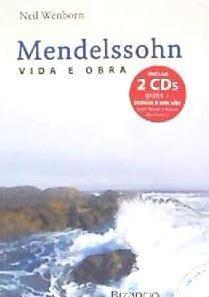 mendelssohn: vida e obra(libro biograf¿as)