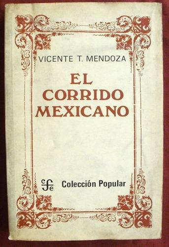 mendoza, vicente: el corrido mexicano.  antología.