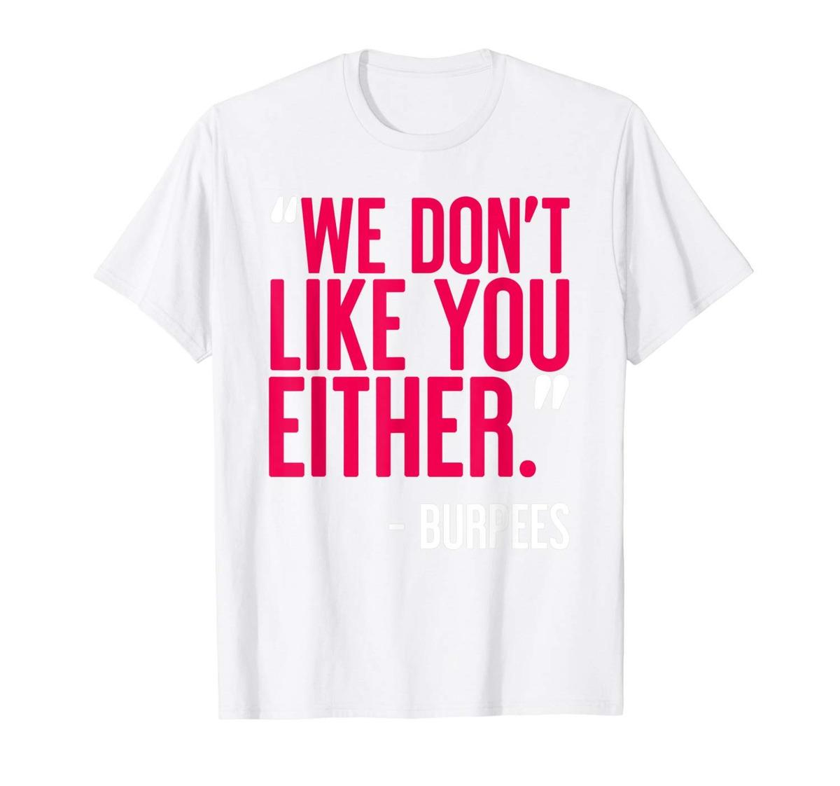 Mens Funny Burpees Gym Quote Fitness Humor Camiseta De Entre