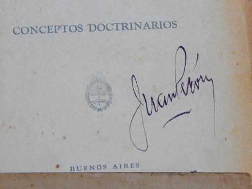 mensaje del gral. peron - documentos - firmado -  fotos