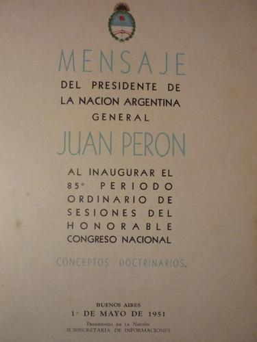 mensaje del presidente perón, año 1951