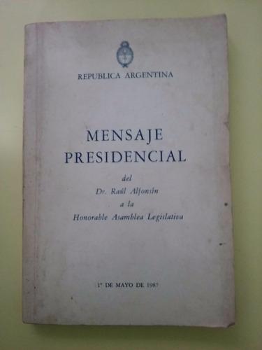 mensaje presidencial de raul alfonsin 1 de mayo 1987