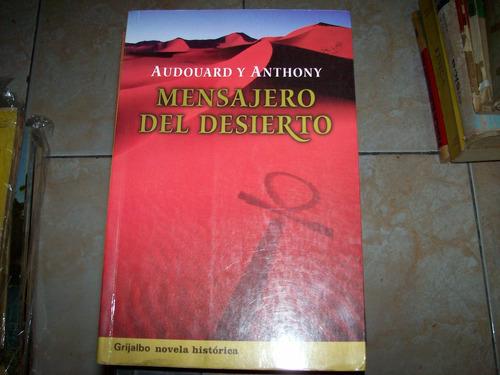 mensajero del desierto por audouard y anthony