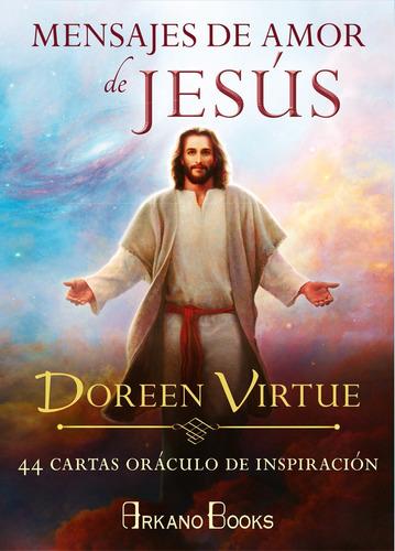 mensajes de amor de jesus cartas oraculo doreen virtue envio