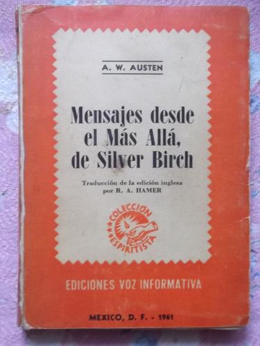 mensajes desde el más alla, de silver birch  a. w. austen