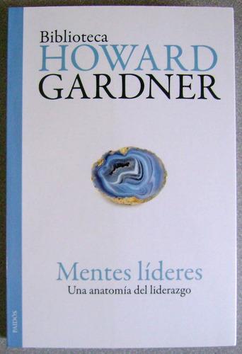 mentes líderes una anatomía del liderazgo / garden / planeta