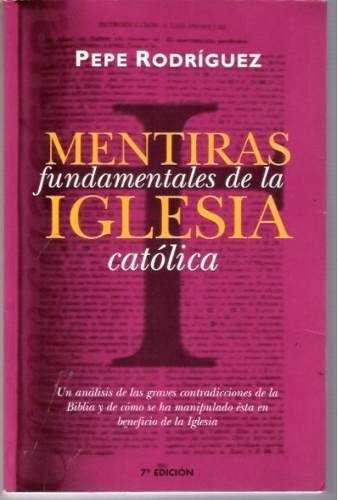 Mentiras Fundamentales De La Iglesia Católica - P D F - $ 127.00 en Mercado Libre