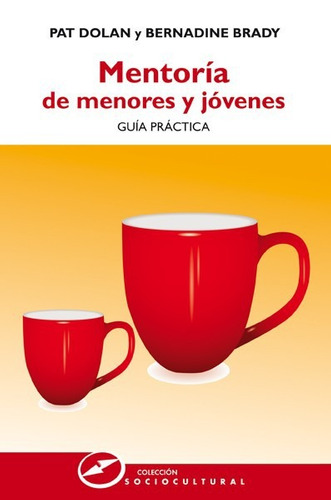mentoría de menores y jóvenes: guía práctica(libro estudios