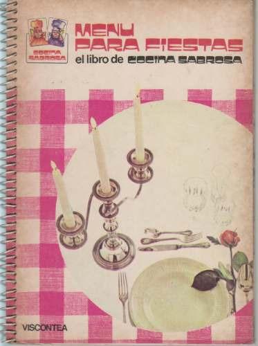 menu para fiestas. lorenza stucchi. serie cocina sabrosa
