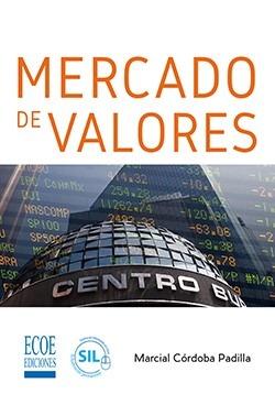 c0ffef04d Mercado De Valores / Córdoba Padilla / Ecoe - $ 77.000 en Mercado Libre