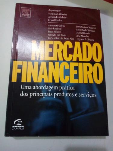 mercado financeiro -uma abordagem prática dos principais...