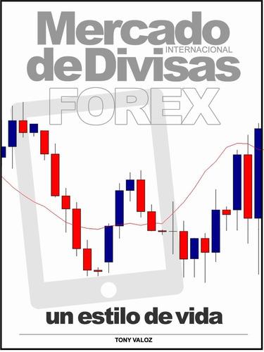 mercado internacional de divisas forex - ebook - libro dig