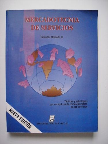 mercadotecnia de servicios - salvador mercado 2001
