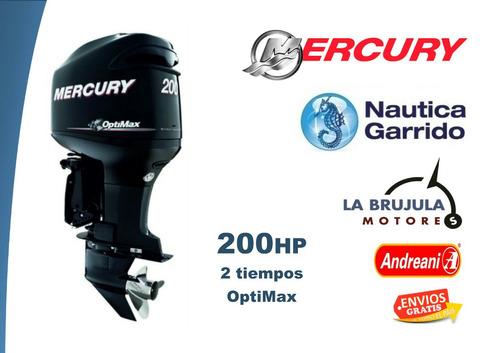 mercury 200 hp optimax. nautica garrido - la brujula motores