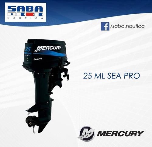 mercury 25 m sea pro mejor precio del mercado, envio s/cargo