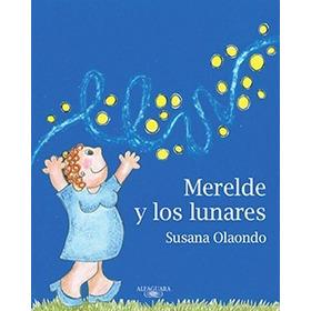 Merelde Y Los Lunares - Susana Olaondo