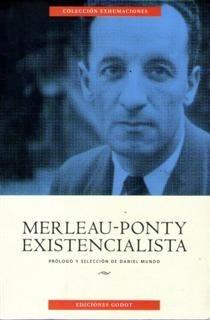 merleau-ponty existencialista