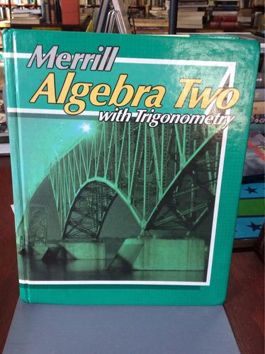 merril algebra two with trigonometry