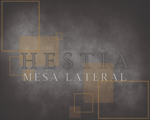 mesa lateral hestia