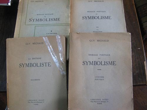 message poetique du symbolisme. guy michaud