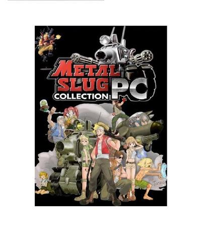 metal slug coleccion del 1,2,3,4,5 y 6 + el x - pc digital