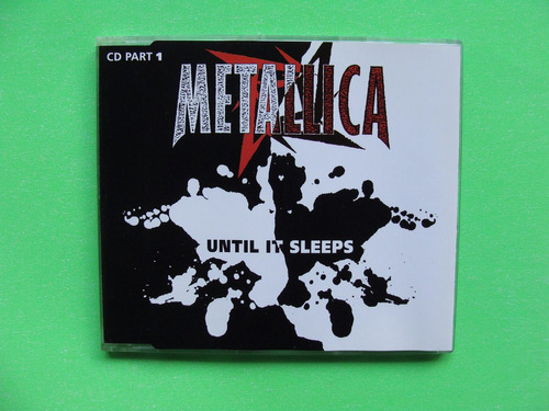 metallica - until it sleeps #1 - (cd-single, 1996, alemania)