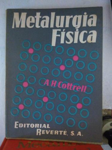 metalurgia física em castelhano - editorial reverte - 1962