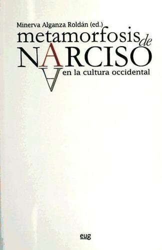 metamorfosis de narciso en la cultura occidental(libro )